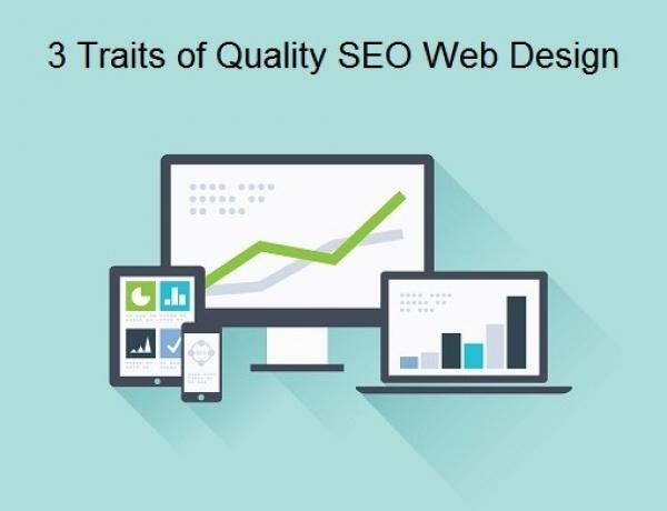 3 Traits Of Quality Seo Web Design