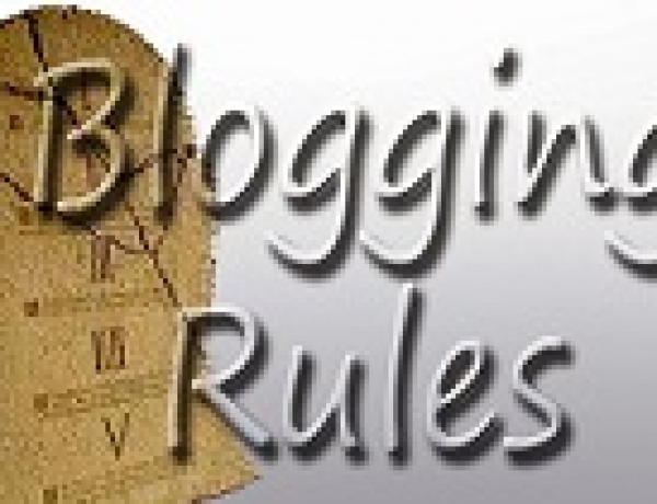 The Ten Cardinal Rules Of Blogging